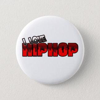 Bóton Redondo 5.08cm Eu amo a música de HIP HOP