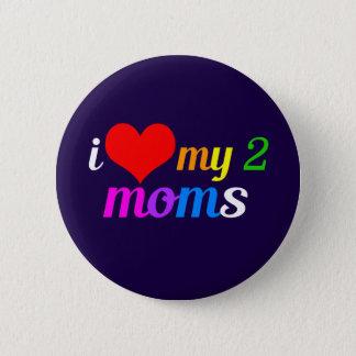 Bóton Redondo 5.08cm Eu amo minhas duas mães