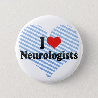 Bóton Redondo 5.08cm Eu amo neurologistas