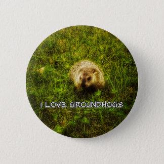 Bóton Redondo 5.08cm Eu amo o botão dos groundhogs