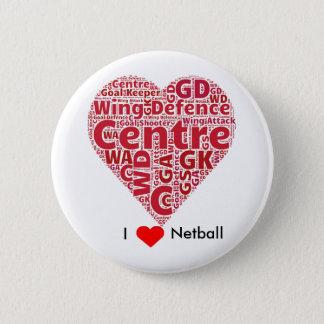 Bóton Redondo 5.08cm Eu amo o design da arte da palavra do Netball