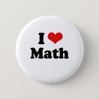 Bóton Redondo 5.08cm Eu amo o Tshirt da matemática
