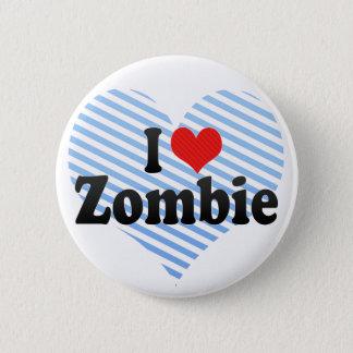 Bóton Redondo 5.08cm Eu amo o zombi