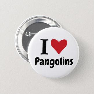 Bóton Redondo 5.08cm Eu amo Pangolins