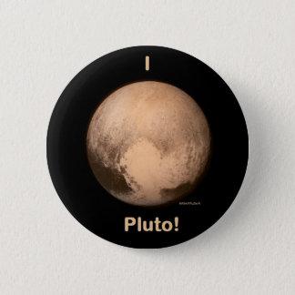 Bóton Redondo 5.08cm Eu amo Pluto!