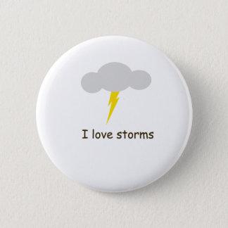 Bóton Redondo 5.08cm Eu amo tempestades