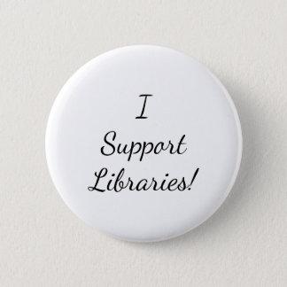 Bóton Redondo 5.08cm Eu apoio bibliotecas! Botão