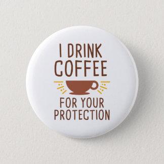 Bóton Redondo 5.08cm Eu bebo o café