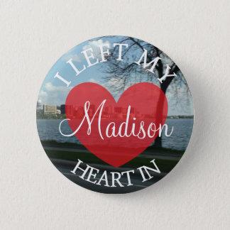 Bóton Redondo 5.08cm Eu deixei meu coração no botão de Madison