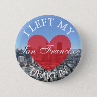 Bóton Redondo 5.08cm Eu deixei meu coração no botão de San Francisco