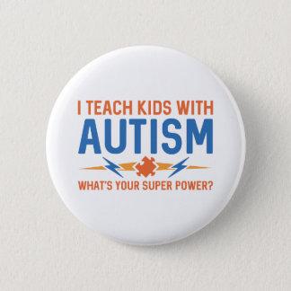 Bóton Redondo 5.08cm Eu ensino miúdos com autismo