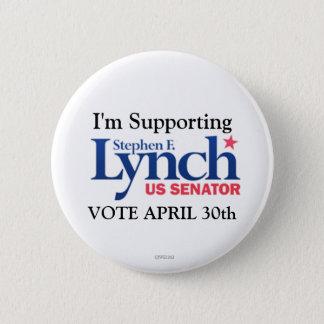 Bóton Redondo 5.08cm Eu estou apoiando Stephen Lynch para o Senado