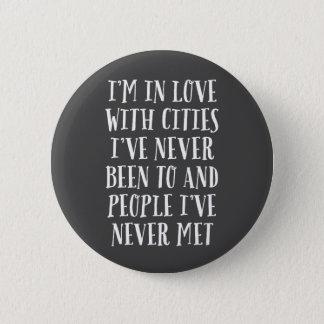 Bóton Redondo 5.08cm Eu estou no amor com cidades