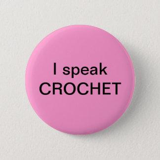 Bóton Redondo 5.08cm Eu falo o CROCHET