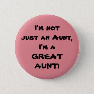 Bóton Redondo 5.08cm Eu não sou apenas uma tia, mim sou uma GRANDE TIA