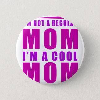 Bóton Redondo 5.08cm Eu não sou uma mamã que do regulus eu sou mãe