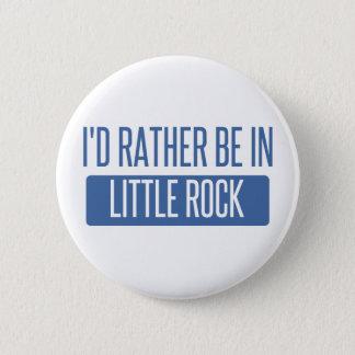 Bóton Redondo 5.08cm Eu preferencialmente estaria em Little Rock