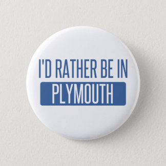 Bóton Redondo 5.08cm Eu preferencialmente estaria em Plymouth