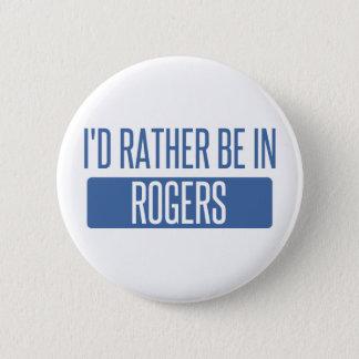 Bóton Redondo 5.08cm Eu preferencialmente estaria em Rogers
