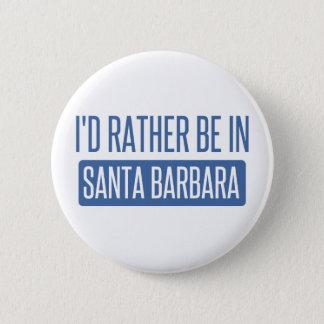 Bóton Redondo 5.08cm Eu preferencialmente estaria em Santa Barbara