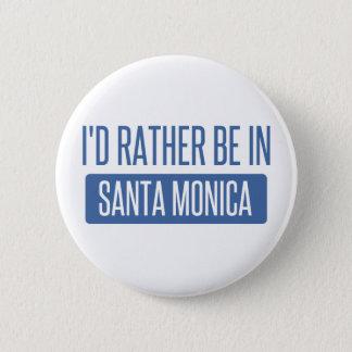 Bóton Redondo 5.08cm Eu preferencialmente estaria em Santa Monica