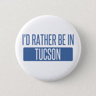 Bóton Redondo 5.08cm Eu preferencialmente estaria em Tucson