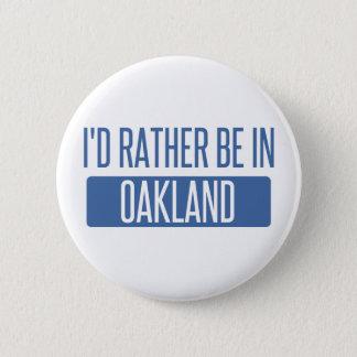 Bóton Redondo 5.08cm Eu preferencialmente estaria no parque de Oakland