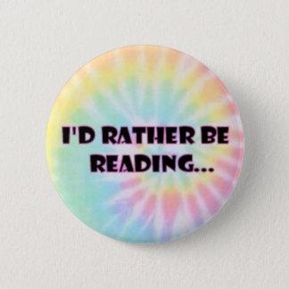 Bóton Redondo 5.08cm Eu preferencialmente seria botão de leitura