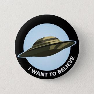 Bóton Redondo 5.08cm Eu quero acreditar o botão