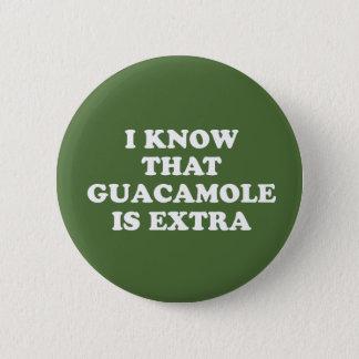 Bóton Redondo 5.08cm Eu sei que o Guacamole é extra