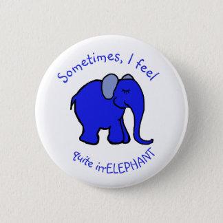 """Bóton Redondo 5.08cm """"Eu sinto o elefante azul"""" do humor irrelephant"""