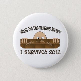 """Bóton Redondo 5.08cm """"Eu sobrevivi a 2012"""" botões"""
