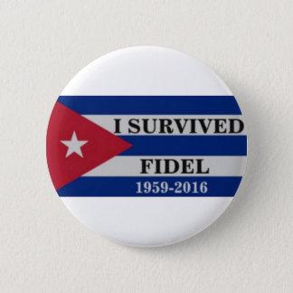 Bóton Redondo 5.08cm Eu sobrevivi a Fidel
