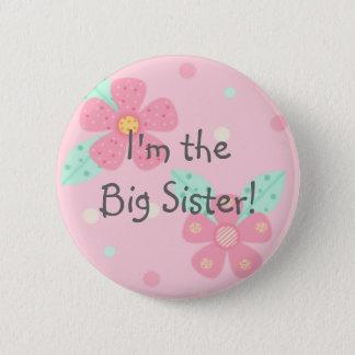 Bóton Redondo 5.08cm Eu sou a irmã mais velha! Botão