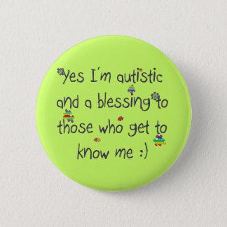 Bóton Redondo 5.08cm Eu sou autístico e uma bênção demasiado!