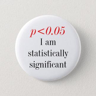Bóton Redondo 5.08cm Eu sou estatìstica significanat