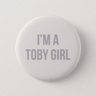 Bóton Redondo 5.08cm Eu sou um Pin da menina de Toby
