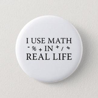Bóton Redondo 5.08cm Eu uso a matemática na vida real