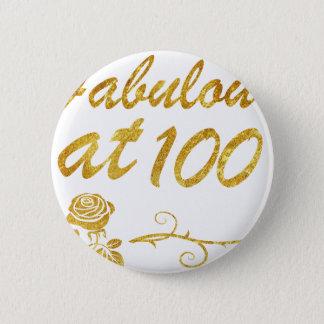 Bóton Redondo 5.08cm Fabuloso em 100 anos