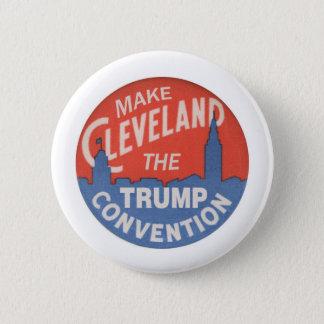 Bóton Redondo 5.08cm Faça a Cleveland a convenção do trunfo