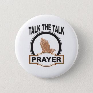 Bóton Redondo 5.08cm Fale a oração da conversa