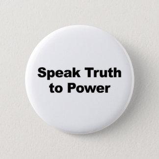 Bóton Redondo 5.08cm Fale a verdade ao poder