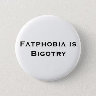 Bóton Redondo 5.08cm Fatphobia é botão do dogmatismo