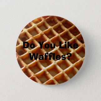 Bóton Redondo 5.08cm Fazem você gostam de Waffles?