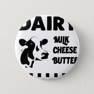 Bóton Redondo 5.08cm Fazenda de leiteria fresca, manteiga do queijo do