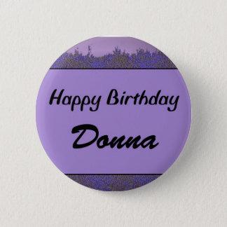 Bóton Redondo 5.08cm Feliz aniversario Donna