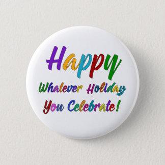 Bóton Redondo 5.08cm Feliz colorido o que feriado você comemora!