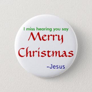 Bóton Redondo 5.08cm Feliz Natal da audição da falta - redondo