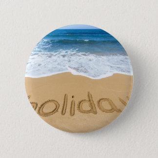 Bóton Redondo 5.08cm Feriado da palavra escrito na areia na praia
