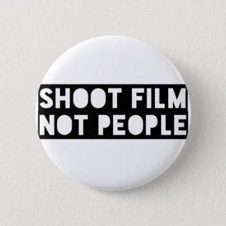 Bóton Redondo 5.08cm Filme do tiro, não pessoas!